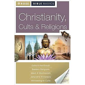 Christianity - Cults & Religions by Rose Publishing - 9781596362024 B