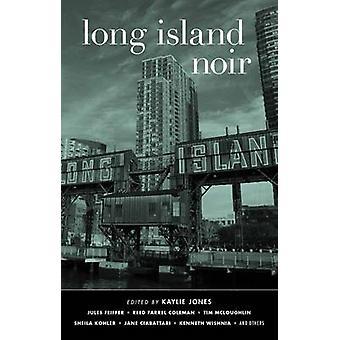Long Island Noir by Kaylie Jones - 9781617750625 Book