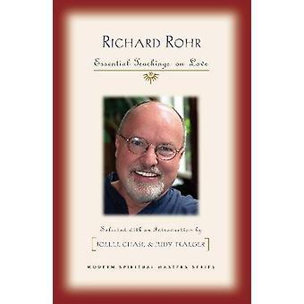 Richard Rohr - Essential Teachings on Love by Richard Rohr - 978162698