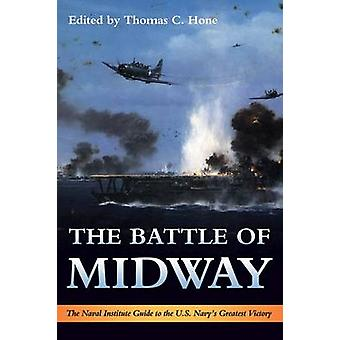 The Battle of Midway - The Naval Institute Guide to the U.S. Navy's Gr