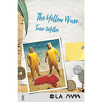 The Yellow Wave by Jane Miller - 9781760620547 Book