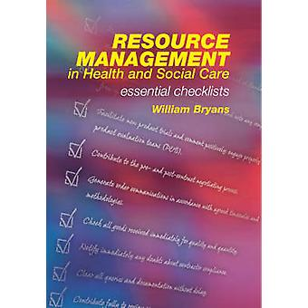 Resource Management in Health and Social Care - Essential Checklists b