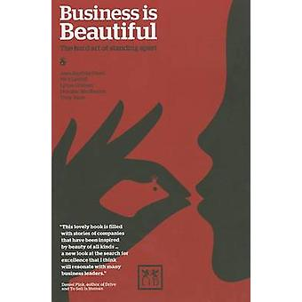Business Is Beautiful - The Hard Art of Standing Apart by Jean-Batiste