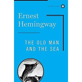 The Old Man and the Sea by Ernest Hemingway - 9780684830490 Book