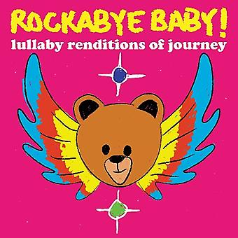 Rockabye Baby! - Lullaby Renditions of Journey [CD] USA import
