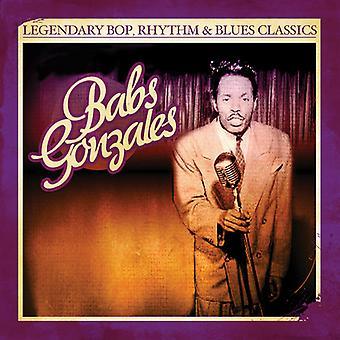 Babs Gonzales - Bop Legendary Rhythm & Blues Classics: importazione USA Babs Gonzal [CD]