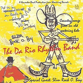 Da Rio Rhythm Band - Country Songs From an Old Watering Hole (Feat. Sli [CD] USA import