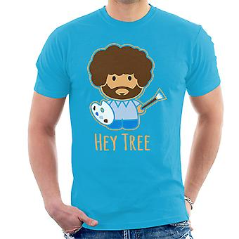Bob Ross Painting Hey Tree Men's T-Shirt