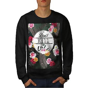 Non uccidere mio Vibe uomini BlackSweatshirt | Wellcoda