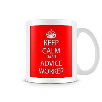 Keep Calm ik ben een advies werknemer bedrukte mok
