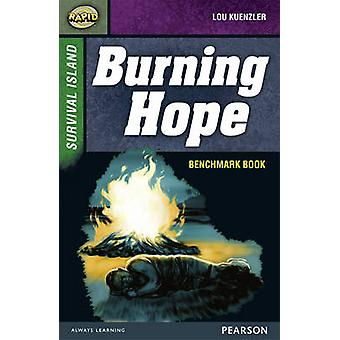 Rapid Stage 9 Assessment Book Burning Hope by Dee Reid & Lou Kuenzler