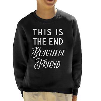 De einde lied lyrische Kid's Sweatshirt