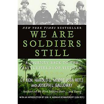 We are Soldiers Still - A Journey Back to the Battlefields of Vietnam