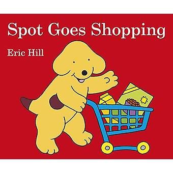 بقعة يذهب للتسوق من إريك هيل-كتاب 9780723286424