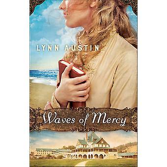 Ondas de misericórdia por Lynn Austin - livro 9780764217616