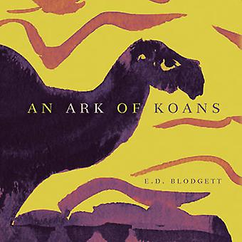 Une arche de Koans par E. D. Blodgett - Jacques Brault - 9780888644046 Bo