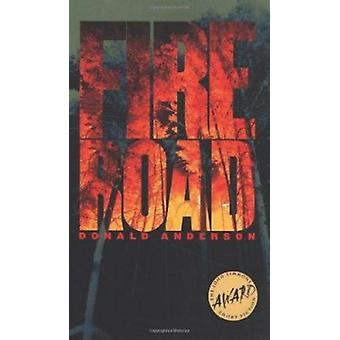 Fire Road by Donald Anderson - 9780877457787 Book