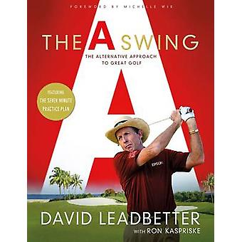 The A Swing by David Leadbetter - 9781250064912 Book