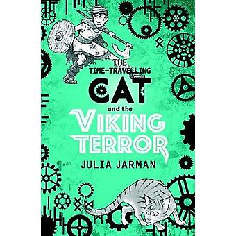 The Time-Travelling Cat and the Viking Terror by Julia Jarman - 97817