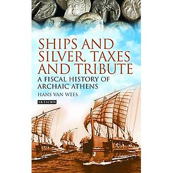 Navires et argent - Taxes et hommage - une histoire fiscale d'Ath archaïque