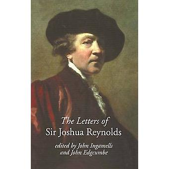 The Letters of Sir Joshua Reynolds by Sir Joshua Reynolds - John Inga