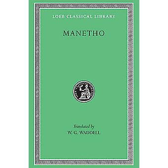 Aegyptiaca - etc.- och Tetrabiblos av Ptolemaios - Manetho - WG Woods