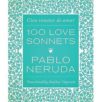 Hundrede kærlighed sonetter: Cien sonetos de amor