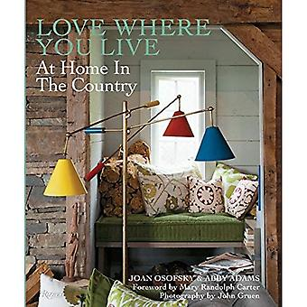 Love Where You Live: At Home in the Country