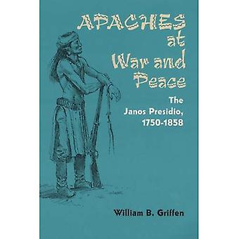 Apachen in Krieg und Frieden: das Janos Presidio, 1750-1858