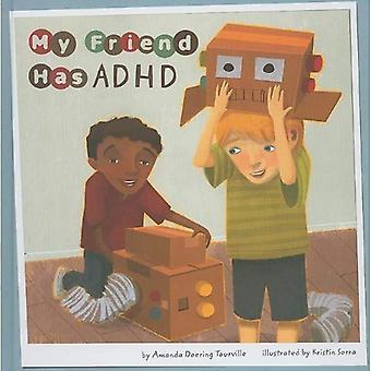 Min vän har ADHD
