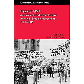 Anti-Colonial Texts from Central American Student Movements 1929-1983