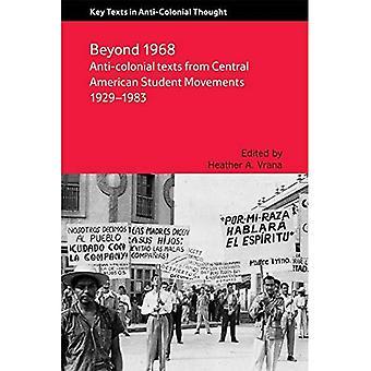 Anti-koloniale tekster fra mellemamerikanske studerende bevægelser 1929-1983
