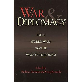 War and Diplomacy: From World War I to the War on Terrorism
