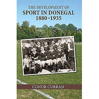 Utvecklingen av sporten i Donegal, 1880-1935