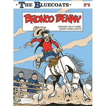 Bluecoats The, Vol.6 (Bronco Benny)