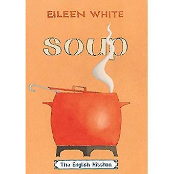 Soup: The English Kitchen
