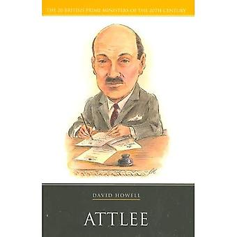 Clement Attlee (20 British Prime Ministers of the 20th Century)