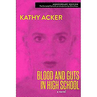 Blood and Guts in High School