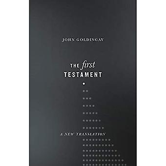 The First Testament: A New� Translation