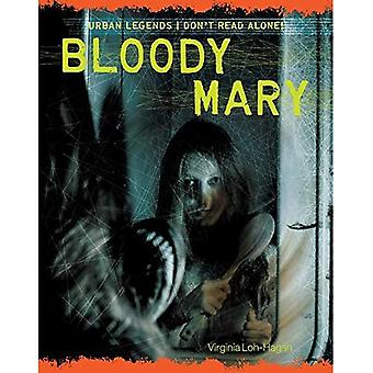 Bloody Mary (Urban Legends:� Don't Read Alone!)