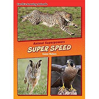 Super Speed (Core Content Science -- Animal Superpowers)