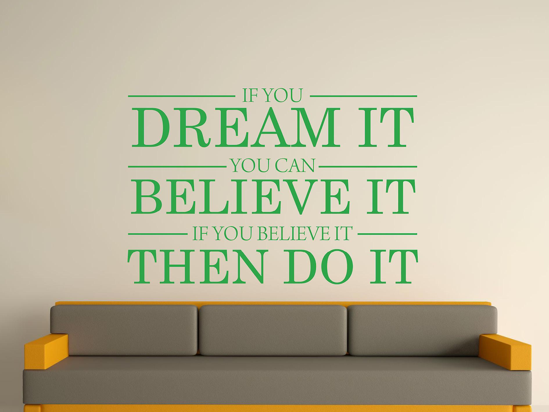 Dream It Believe It Do It Wall Art Sticker -  Green