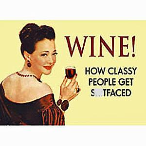 Wine - How Classy People Get... funny fridge magnet   (hb)