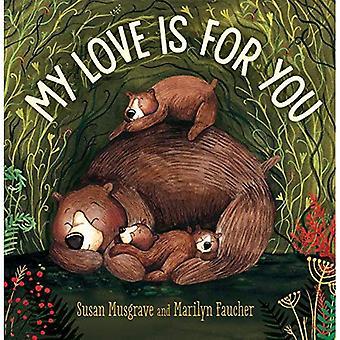 My Love is For You [Board boek]