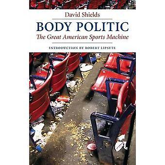 Körperpolitik der großen amerikanischen Sportgerät durch Schilde & David
