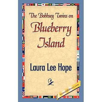 The Bobbsey Twins on Blueberry Island by Hope & Laura Lee