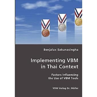 Implementing VBM in Thai Context by Sakunasingha & Benjalux
