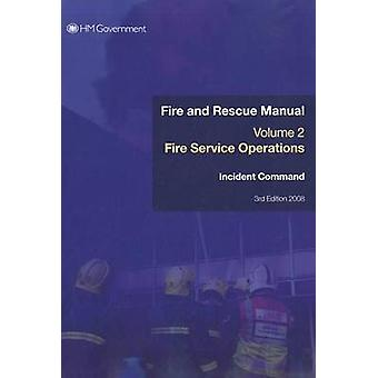 Fire Service Manual by Chief Fire & Rescue Adviser &  Great Britain Department for Communitie