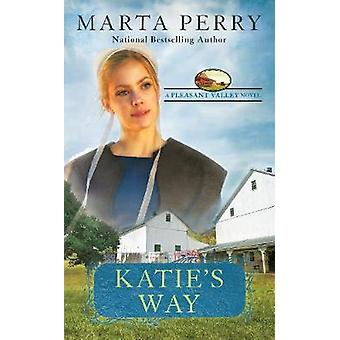 Katie's Way - A Pleasant Valley Novel by Katie's Way - A Pleasant Valle