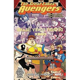 Great Lakes Avengers - Same Old - Same Old by Zac Gorman - Will Robson